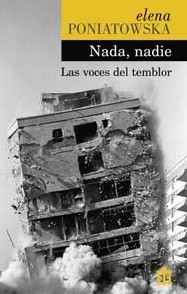 Nada, nadie. Las voces del temblor