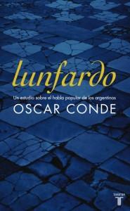 Lunfardo, el nuevo trabajo de Oscar Conde