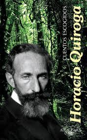 Horacio Quiroga, acerca del cuento y su retórica