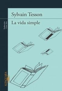El viaje de Sylvain Tesson, lejos del mundo y cerca de la vida