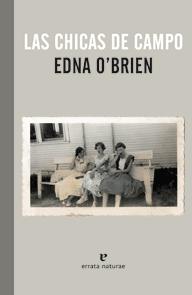 'Las chicas de campo' de Edna O'Brien