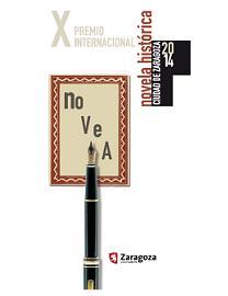 Premio de Novela Histórica Ciudad de Zaragoza