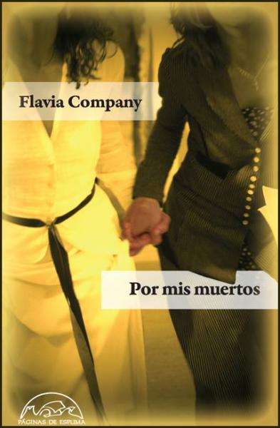 Entrevista a Flavia Company (Segunda Parte)