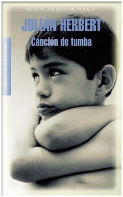«Canción de tumba», de Julián Herbert