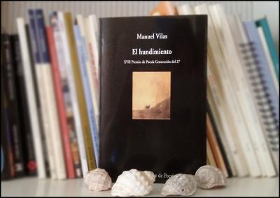 «El hundimiento», de Manuel Vilas —Editorial Visor—