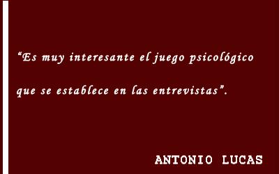 Entrevista sobre periodismo con Antonio Lucas