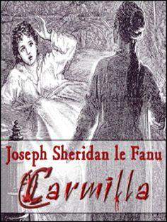 """""""Carmilla"""", de Joseph Sheridan Le Fanu"""