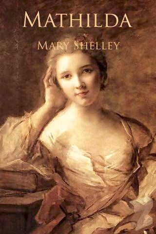 a mothers legacy in mary shelleys mathilda essay The book will include an essay and an overview of each —mary alice he ponders the tragic tale of the shelleys and the intertwining of his life.