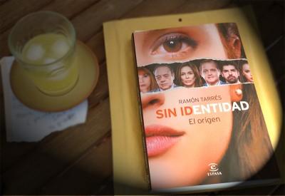 «Sin Identidad. El Origen», de Ramón Tarrés —Editorial Espasa—