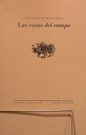 """""""Las cosas del campo"""", de José Antonio Muñoz Rojas"""