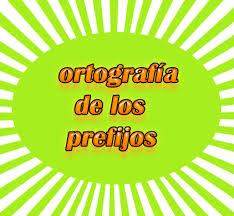 Ortografía de los prefijos en español