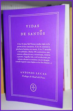 «Vidas de santos», de Antonio Lucas —Editorial Círculo de Tiza—
