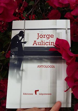 «Antología», de Jorge Aulicino —Ediciones Liliputienses—