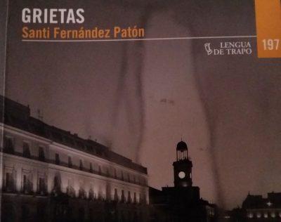 «Grietas», de Santi Fernández Patón —Editorial Lengua de Trapo—