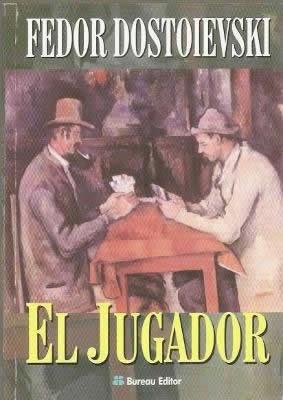 """""""El jugador"""", de Fiódor Dostoyevski"""