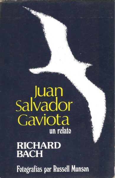"""""""Juan Salvador Gaviota"""", de Richard Bach"""
