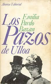 """Los Pazos de Ulloa"", de Emilia Pardo Bazán"