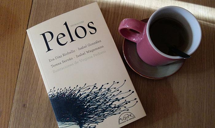 «Pelos», de Microlocas —Editorial Páginas de Espuma—