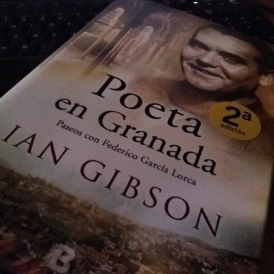 «Poeta en Granada», de Ian Gibson  —Ediciones B—