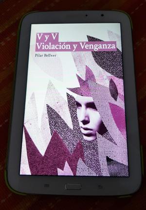 Portada de «V y V. Violación y Venganza», de Pilar Bellver