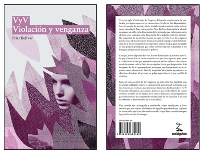 Portada y contraportada de «V y V. Violación y Venganza», de Pilar Bellver