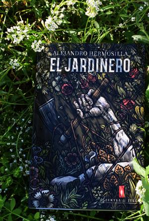 «El Jardinero», de Alejandro Hermosilla (Jekyll & Jill)