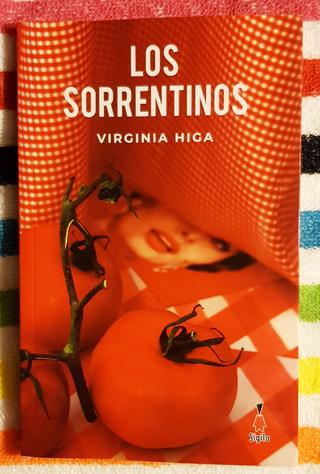 «Los sorrentinos», de Virginia Higa —Editorial Sigilo—