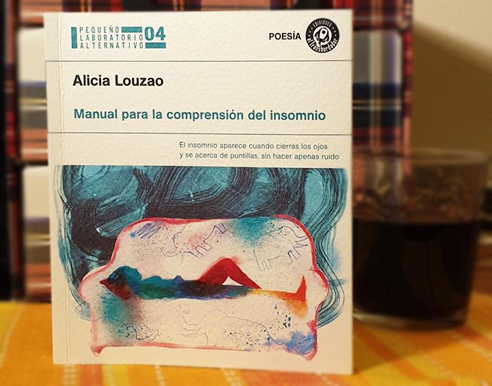 «Manual para la comprensión del insomnio», de Alicia Louzao —Ediciones El Transbordador—